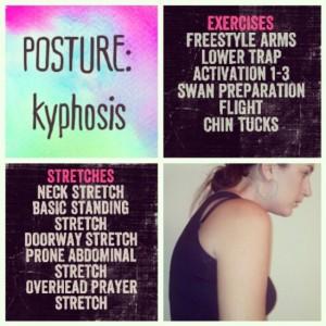 POSTURE: kyphosis