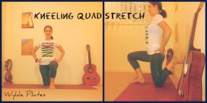 KNEELING QUAD STRETCH: quads & hip flexors