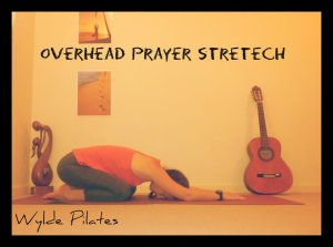 PRAYER STRETCH: overhead