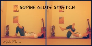 SUPINE GLUTE STRETCH